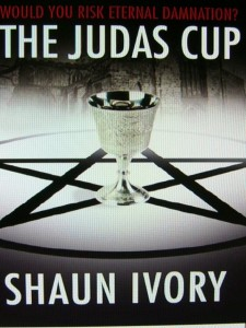 Cover of The Judas Cup, a dark thriller by Shaun Ivory
