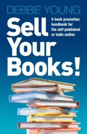 "Cover image of book promotion handbook, ""Sell More Books!"""