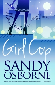 Cover of chick lit novel Girl Cop by Sandy Osborne