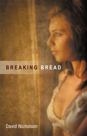 Cover of poetry book Breaking Bread by David Nicholson