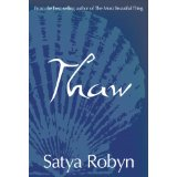 Cover of Thaw by Satya Robyn