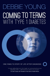Cover of Coming To Terms with Type 1 Diabetes